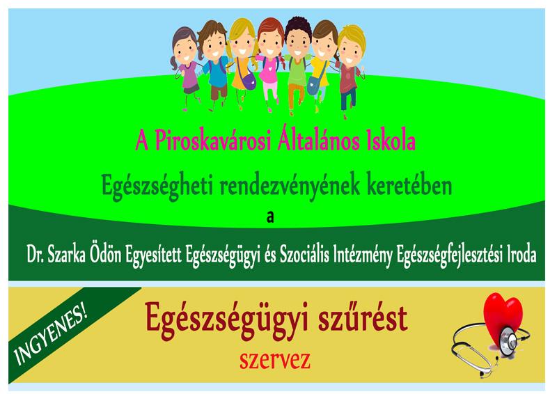 Egészségügyi szűrés a Piroskavárosi Általános Iskolában